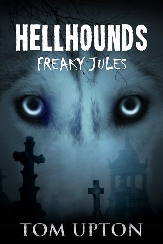Hellhounds: Freaky Jules                                                 by Tom Upton