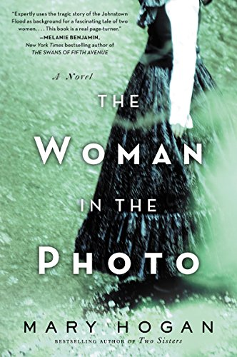 The Woman in the Photo: A Novel                                                 by Mary Hogan