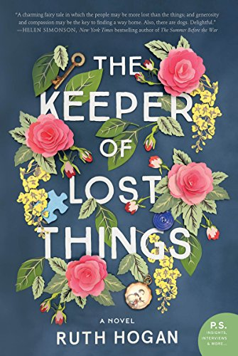 The Keeper of Lost Things: A Novel                                                 by Ruth Hogan