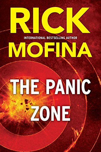The Panic Zone (A Jack Gannon Novel Book 2)                                                 by Rick Mofina