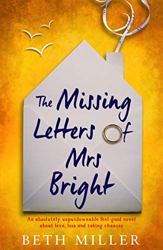 The Missing Letters of Mrs Bright by Beth Miller