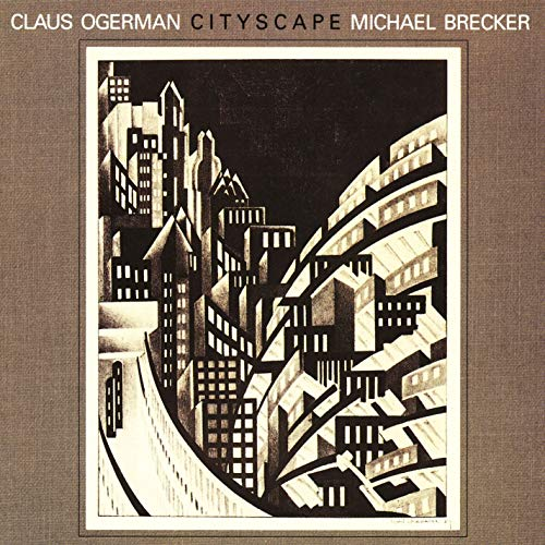 Cityscape by Claus Ogerman & Michael Brecker