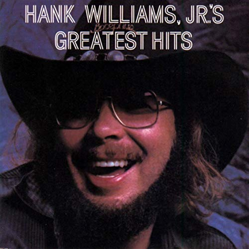 Greatest Hits by Hank Williams, Jr.