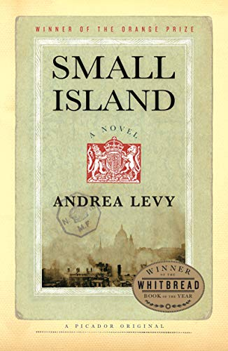 Small Island: A Novel                                                 by Andrea Levy