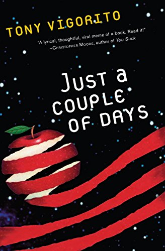 Just a Couple of Days             by Tony Vigorito