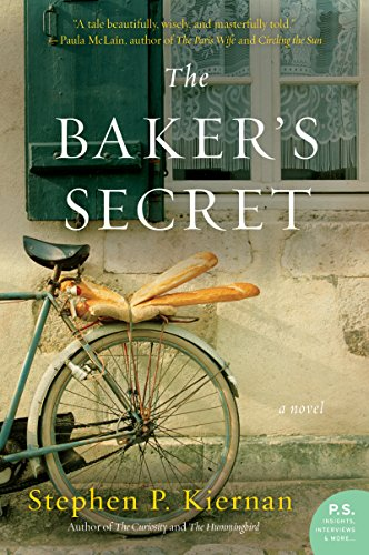 The Baker's Secret: A Novel by Stephen P. Kiernan