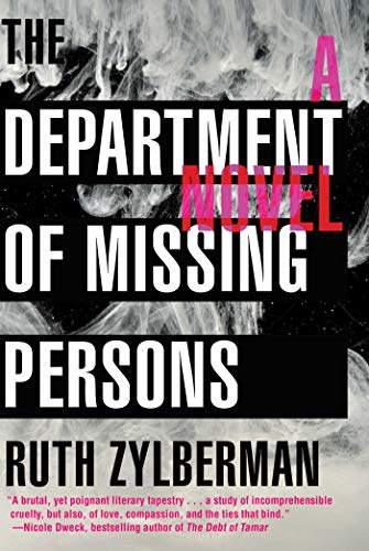 The Department of Missing Persons by Ruth Zylberman