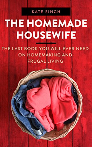 The Homemade Housewife by Kate Singh