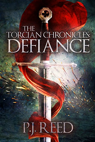 The Torcian Chronicles: Defiance             by P. J. Reed