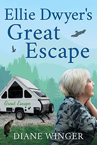 Ellie Dwyer's Great Escape                                                 by Diane Winger