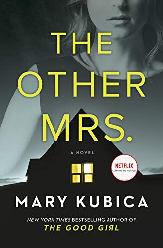 The Other Mrs.: A Novel             by Mary Kubica
