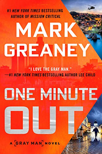 One Minute Out (Gray Man Book 9)             by Mark Greaney