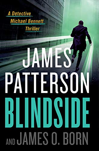 Blindside (Michael Bennett Book 12)             by James Patterson