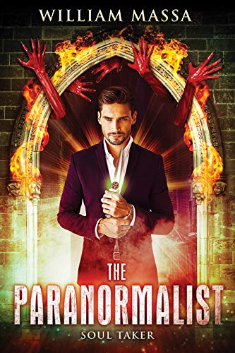 The Paranormalist 2: Soul Taker                                                 by William Massa