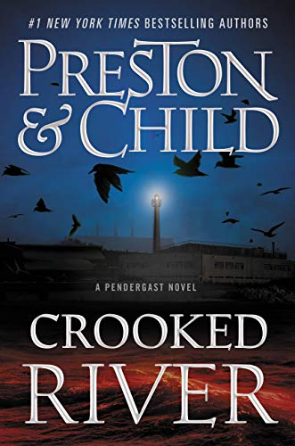 Crooked River (Agent Pendergast Series Book 19)                                                 by Douglas Preston