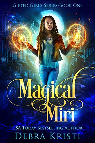 Magical Miri by Debra Kristi