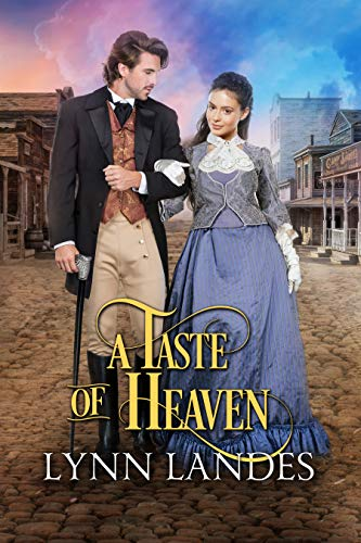 A Taste of Heaven             by Lynn Landes
