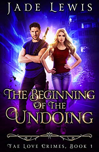 The Beginning of the Undoing by Jade Lewis