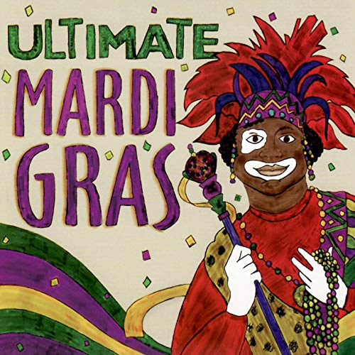 Ultimate Mardi Gras by Various Artists