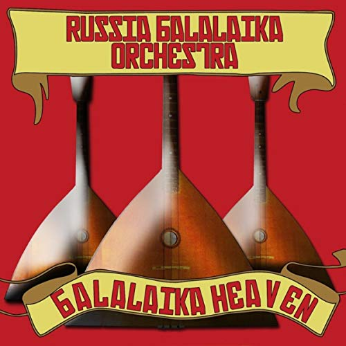 Balalaika Heaven by The Russian Balalaika Orchestra