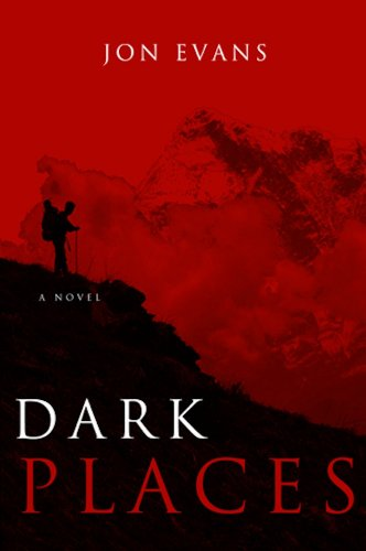 Dark Places (Dark Places Of The Earth Book 1)             by Jon Evans