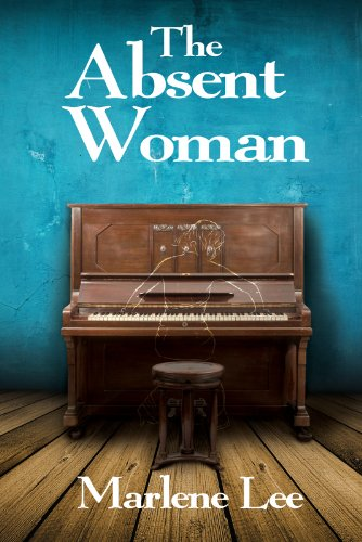 The Absent Woman             by Marlene Lee