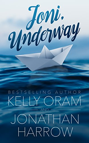 Joni, Underway by Kelly Oram