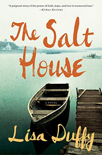 The Salt House: A Novel by Lisa Duffy
