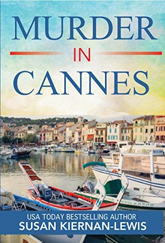 Murder in Cannes by Susan Kiernan-Lewis