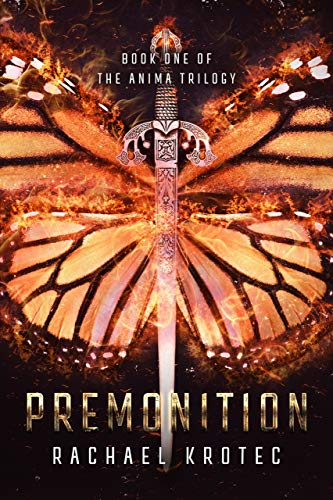 Premonition (The Anima Trilogy Book 1)             by Rachael Krotec