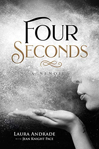 Four Seconds: A Memoir             by Jean Knight Pace