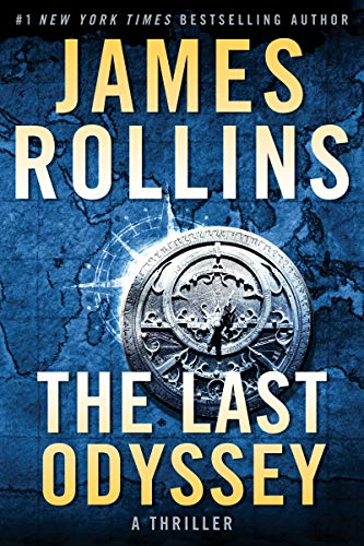 The Last Odyssey: A Thriller (Sigma Force Novels Book 15)             by James Rollins