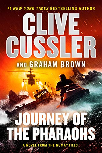 Journey of the Pharaohs (The NUMA Files Book 17)             by Clive Cussler