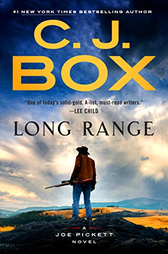 Long Range (A Joe Pickett Novel Book 20)             by C. J. Box
