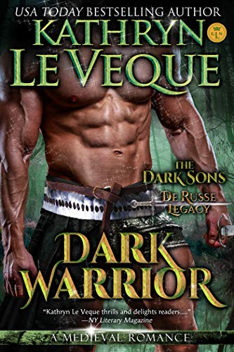 Dark Warrior by Kathryn Le Veque