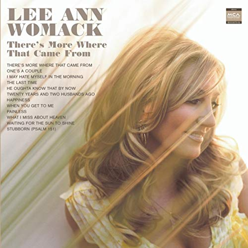 There's More Where That Came From By Lee Ann Womack