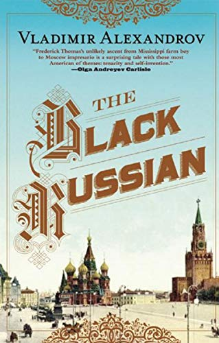 The Black Russian by Vladimir Alexandrov