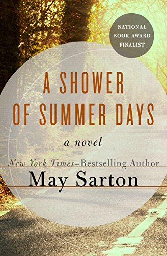 A Shower of Summer Days: A Novel             by May Sarton