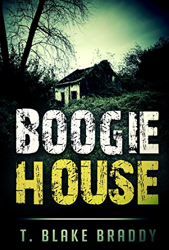 Boogie House: A Southern Mystery: (The Rolson McKane Series Book 1)             by T. Blake Braddy