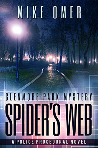 Spider's Web (Glenmore Park Book 1) by Mike Omer
