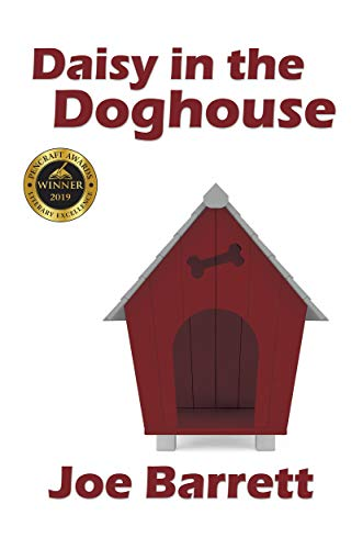 Daisy in the Doghouse             by Joe Barrett