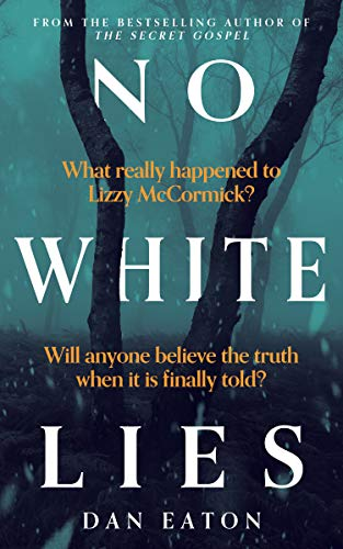 No White Lies by Dan Eaton