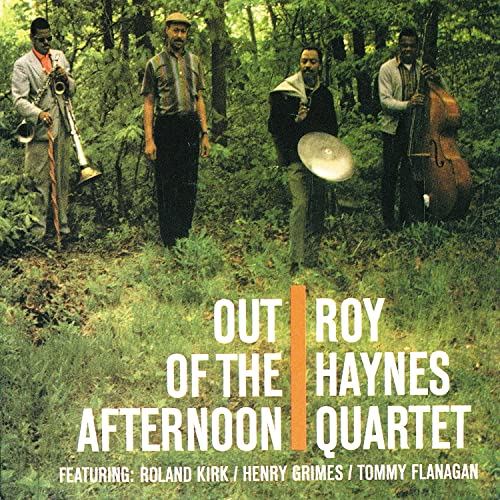 Out Of The Afternoon by Roy Haynes Quartet