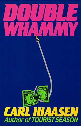 Double Whammy (Skink Book 1) by Carl Hiaasen