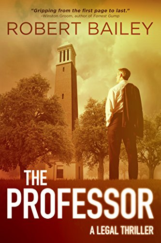 The Professor (McMurtrie and Drake Legal Thrillers Book 1) by Robert Bailey