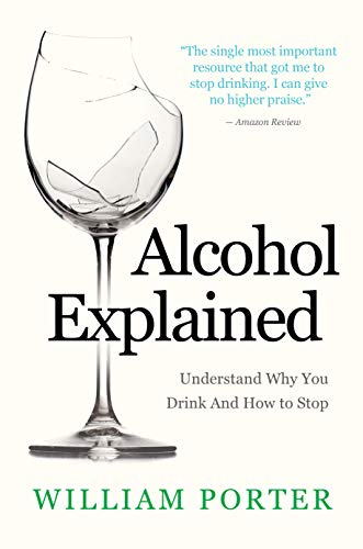 Alcohol Explained by William Porter