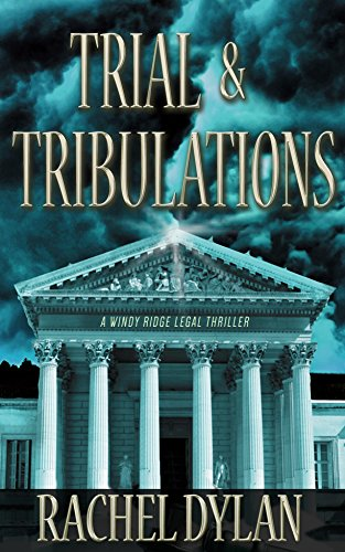 Trial & Tribulations by Rachel Dylan