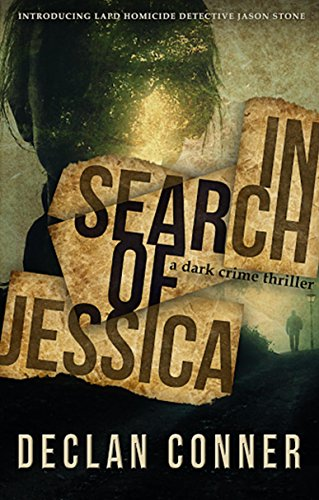 In Search of Jessica by Declan Conner