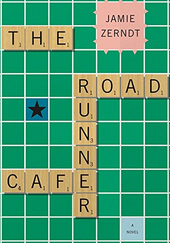 The Roadrunner Cafe by Jamie Zerndt