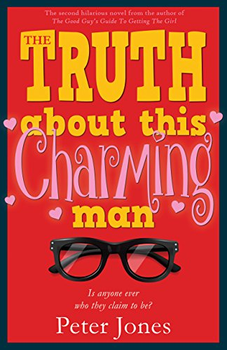 The Truth About This Charming Man: A Crime Comedy by Peter Jones